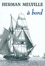 Book cover: A bord - MELVILLE HERMAN - 9782912667229