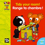 Couverture du livre Range ta chambre ! Tidy your room - Mellow - 9782916238548