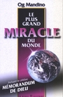 Couverture du livre Le plus grand miracle du monde - MANDINO OG - 9782920000131