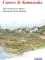 Book cover: Carnets de Kamouraska - MARTIN PAUL-LOUIS - 9782922265910