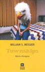 Couverture du livre Townships - Messier William - 9782922944525