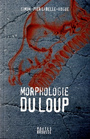 Book cover: Morphologie du loup - Labelle-Hogues Simon-Pier - 9782923338422