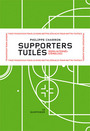 Book cover: Supporters tuiles - CHARRON PHILIPPE - 9782923400150