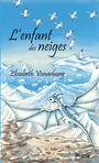 Book cover: Enfant des neiges (L') - Vonarburg Élisabeth - 9782923425740