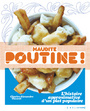 Book cover: Maudite poutine ! - THEORET CHARLES-ALEXANDRE - 9782923511078