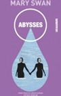 Book cover: Abysses - Swan Mary - 9782923682396