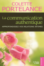 Couverture du livre La communication authentique - PORTELANCE COLETTE - 9782923705323