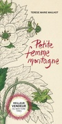 Book cover: Petite femme montagne - Mailhot Terese Marie - 9782923896953
