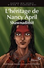 Couverture du livre Héritage de Nancy April (L') Shawnadithit - Robertson David Alexander - 9782923926421