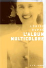 Couverture du livre Album multicolore (L') (NE) - Dupré Louise - 9782923975825