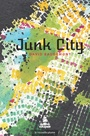 Book cover: Junk City - BAUDEMONT DAVID - 9782924237632