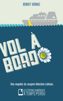 Book cover: Vol à bord - GIGNAC BENOIT - 9782924238035