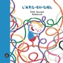 Book cover: Arc-en-ciel (L') - Bourget Édith - 9782924309018