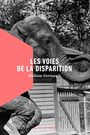 Book cover: Voies de la disparition (Les) - Verreault Mélissa - 9782924519288