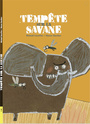 Book cover: Tempête sur la savane - Escoffier Michael - 9782924645017