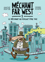 Couverture du livre Méchant Far West - PELLETIER MARTHE - 9782924663011