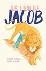 Couverture du livre Lion de Jacob (Le) - HOBAN RUSSELL - 9782924663073