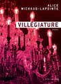 Book cover: Villégiature - Michaud-Lapointe Alice - 9782924666067