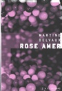 Book cover: Rose amer - DELVAUX MARTINE - 9782924666180