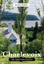 Book cover: Charlevoix, une tradition d'accueil - COLLECTIF - 9782924782095