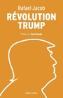 Book cover: Révolution Trump - Jacob Rafael - 9782924910115