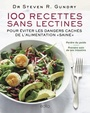 Book cover: 100 recettes sans lectines - Gundry Steven R. - 9782924959350