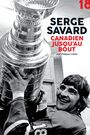 Book cover: Serge Savard - Cantin Philippe - 9782924965146