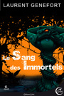 Book cover: Le Sang des Immortels - GENEFORT LAURENT - 9782953499858