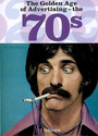 Couverture du livre The golden age of advertising - the 70's - COLLECTIF - 9783822850817