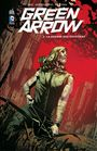 Couverture du livre Green Arrow - Tome 2 - La guerre des outsiders - Lemire Jeff - 9791026834830