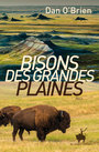 Book cover: Bisons des grandes plaines - O'BRIEN DAN - 9791030702651