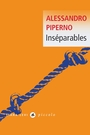 Book cover: Inséparables - PIPERNO ALESSANDRO - 9791034902002