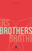 Couverture du livre Brothers - Clerson David - 9781771860864