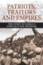 Book cover: Patriots, Traitors and Empires - Gowans Stephen - 9781771861359