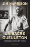 Book cover: Un sacré gueuleton - HARRISON JIM - 9782081396142