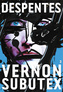 Couverture du livre Vernon Subutex 3 - DESPENTES VIRGINIE - 9782246861263