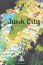 Couverture du livre Junk City - BAUDEMONT DAVID - 9782924237632