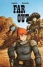 Couverture du livre Far Out T03 - Langevin Gautier - 9782924455111