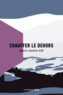 Book cover: Chauffer le dehors - Gill Marie-Andrée - 9782924898208