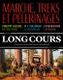 Book cover: Long cours n°14. Marche, treks et pélerinages - COLLECTIF - 9791032908860