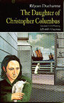 Couverture du livre The daughter of christophe colomb - DUCHARME REJEAN - 9781550711066