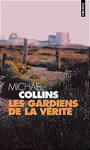 Book cover: Les gardiens de la verite - COLLINS MICHAEL - 9782020506649