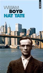 Couverture du livre Nat tate : un artiste americain 1928-1960 - BOYD WILLIAM - 9782020508797