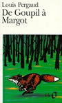 Couverture du livre De goupil a margot - PERGAUD LOUIS - 9782070373536