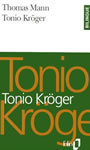 Book cover: Tonio Kroger - MANN THOMAS - 9782070386178