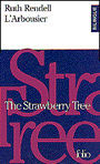 Couverture du livre L'arbousier the strawberry tree - RENDELL RUTH - 9782070407699