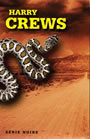 Book cover: Coffret foire aux serpents. roi du k.o. - CREWS HARRY - 9782070499175