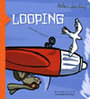 Couverture du livre Looping - LOUCHARD ANTONIN - 9782070500390