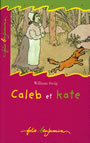 Couverture du livre Caleb et kate - STEIG WILLIAM - 9782070516063