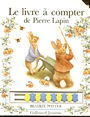 Book cover: Le livre a compter de pierre lapin - POTTER BEATRIX - 9782070524228
